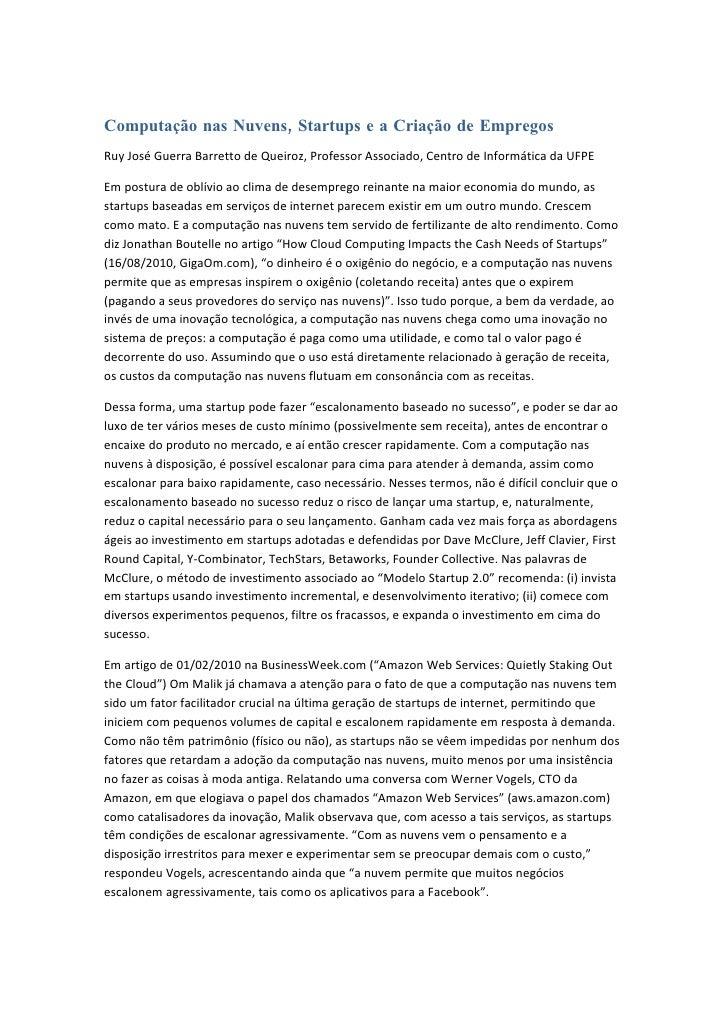 Computação nas Nuvens, Startups e a Criação de Empregos Ruy José Guerra Barretto de Queiroz, Professor Associado, Centro d...