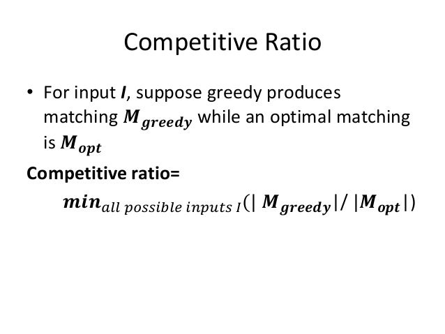 Analyzing the Greedy Algorithm • Suppose 𝑴 𝒈𝒓𝒆𝒆𝒅𝒚 ≠ 𝑴 𝒐𝒑𝒕 • Consider the set G of girls matched 𝑴 𝒐𝒑𝒕 but not in 𝑴 𝒈𝒓𝒆𝒆𝒅𝒚 ...