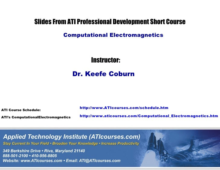Computational electromagnetics Technical Training Course Sampler