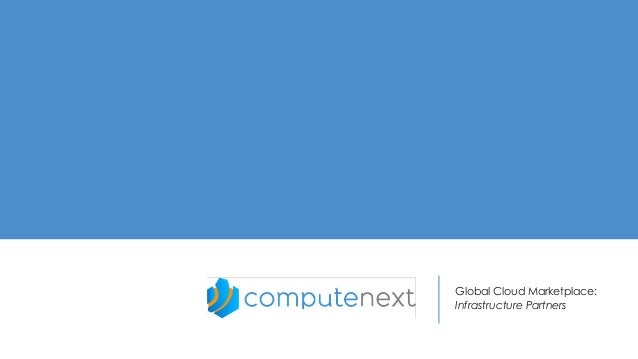 Global Cloud Marketplace: Infrastructure Partners