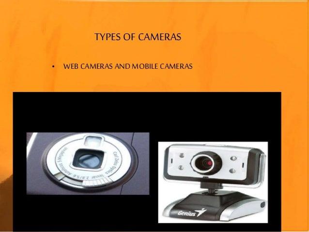 TYPES OF CAMERAS • WEB CAMERAS AND MOBILE CAMERAS