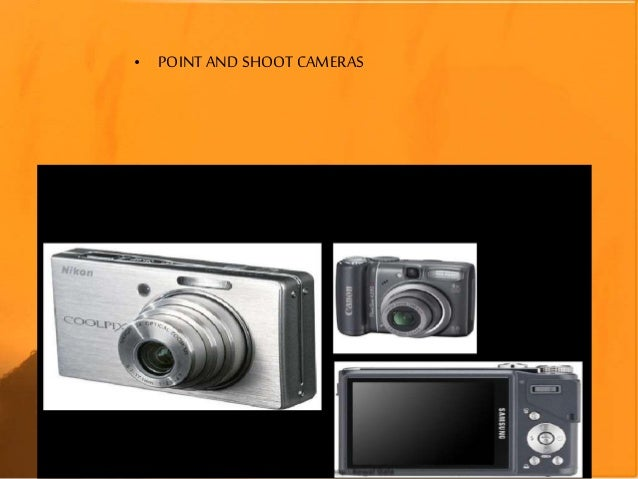 • POINT AND SHOOTCAMERAS