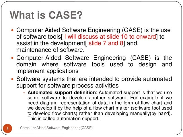 Computer Sided Software Engineering