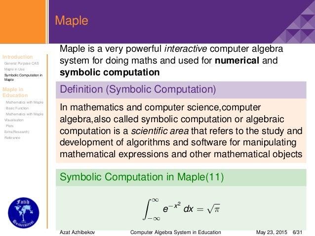 Computer Algebra System Maple