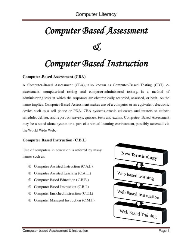 Computer Literacy Computer based Assessment & Instruction Page 1 Computer Based Assessment & Computer Based Instruction Co...