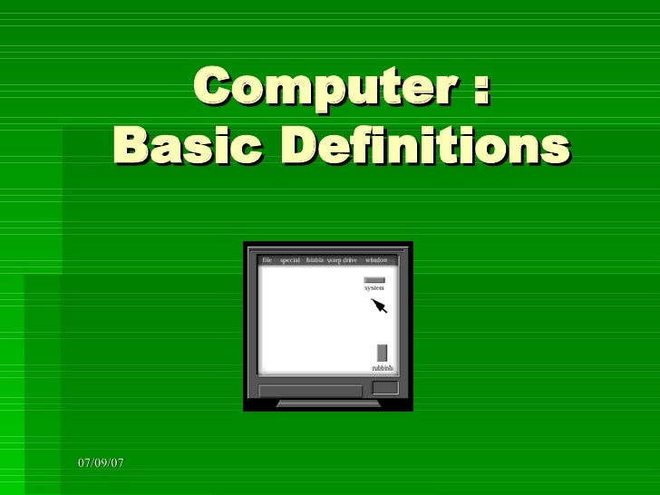 basic computer science terms and definitions A glossary of requirements engineering terminology  nat in computer science, both from  when looking for definitions of terms in requirements engineering, one.