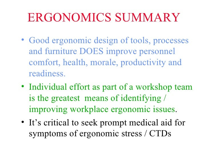 ergonomics and good work habits The importance of ergonomics expert health articles tension headache and fatigue by the end of the work day habits formed in our daily activities like.