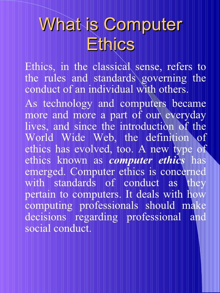 questions of ethics in computer systems Computer ethics, 4th edition deborah g ethics and society, ethics and information systems computer ethics provide complementary perspectives to questions.