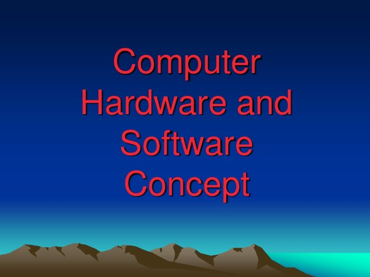 computer hardware and software Knowing the internal and external components of a computer system.