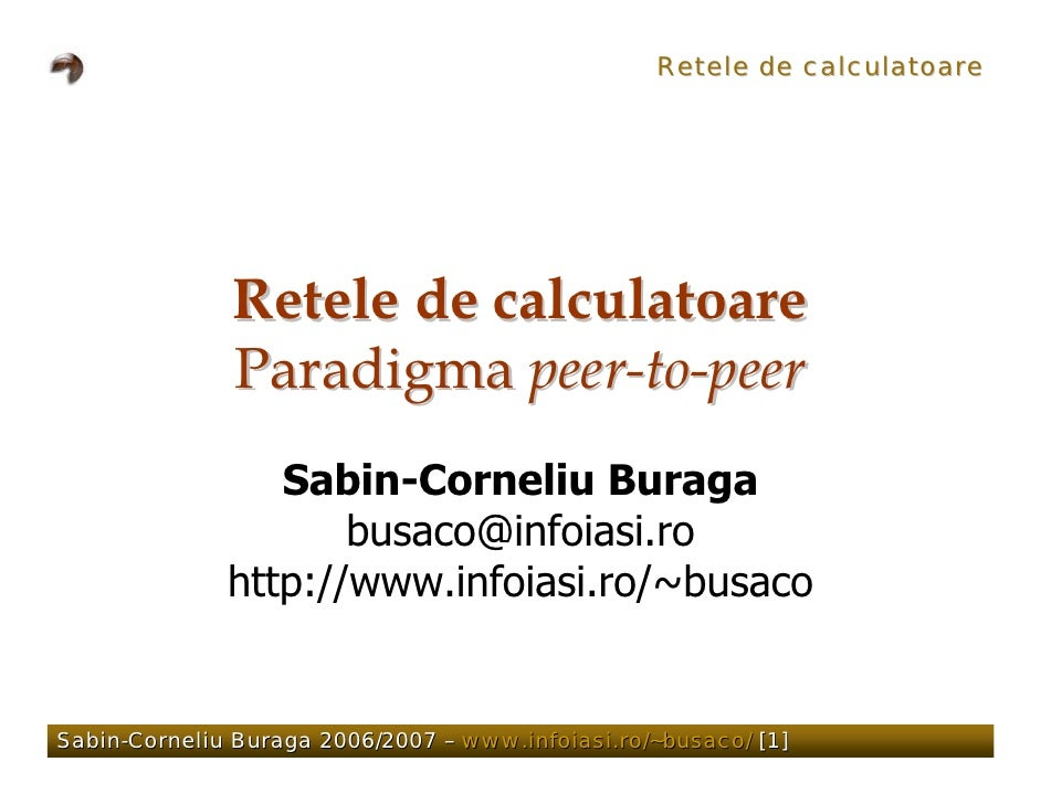 Retele de calculatoare                   Retele de calculatoare               Paradigma peer-to-peer                  Sabi...