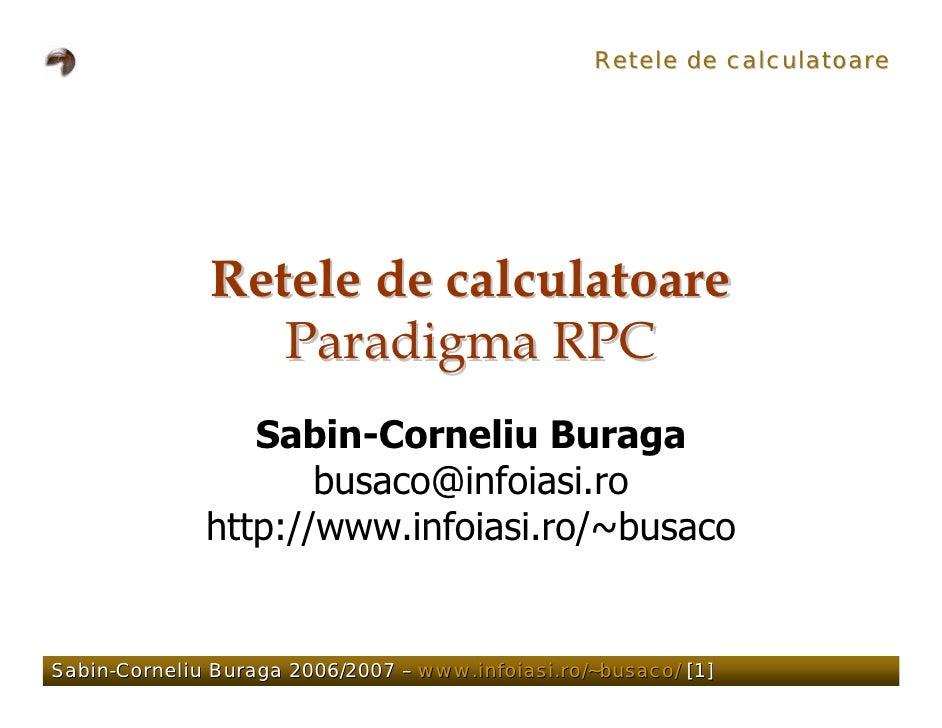 Retele de calculatoare                   Retele de calculatoare                  Paradigma RPC                  Sabin-Corn...