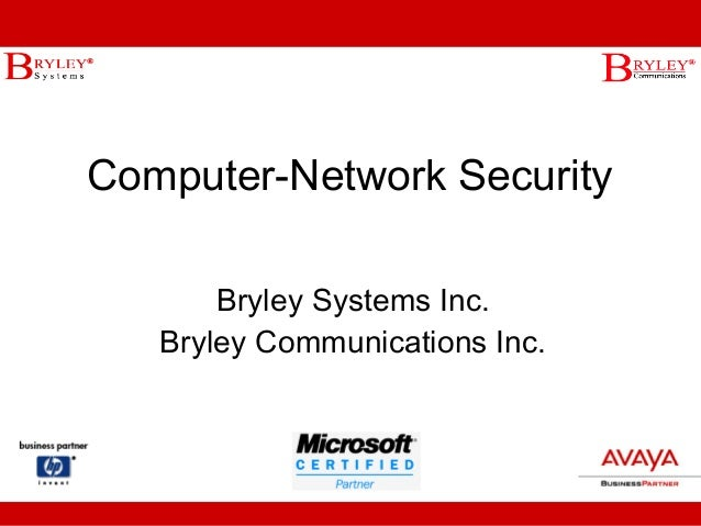 Computer-Network Security Bryley Systems Inc. Bryley Communications Inc.