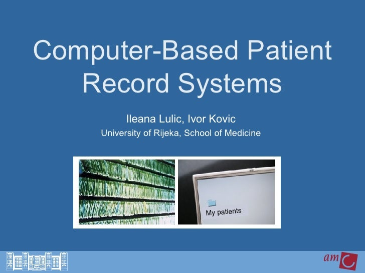 Computer Based Measuring Equipment : Computer patient record