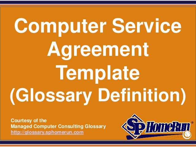 Computer service agreement template glossary definition for It service definition template