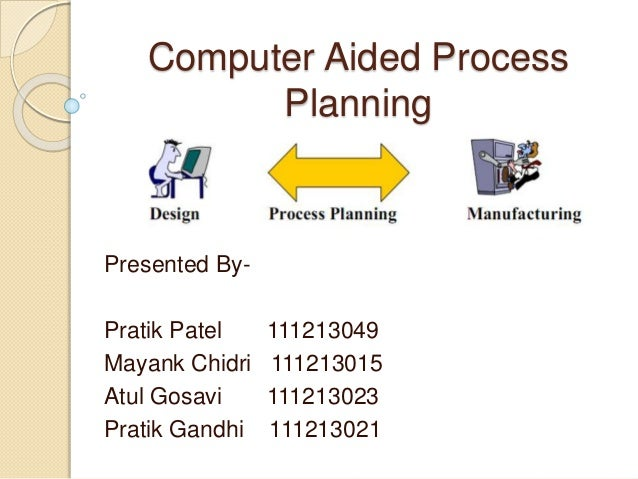 Traditional Manufacturing Process Planning