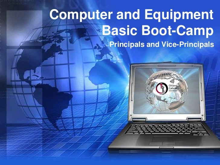 Computer and Equipment Basic Boot-Camp<br />Principals and Vice-Principals<br />