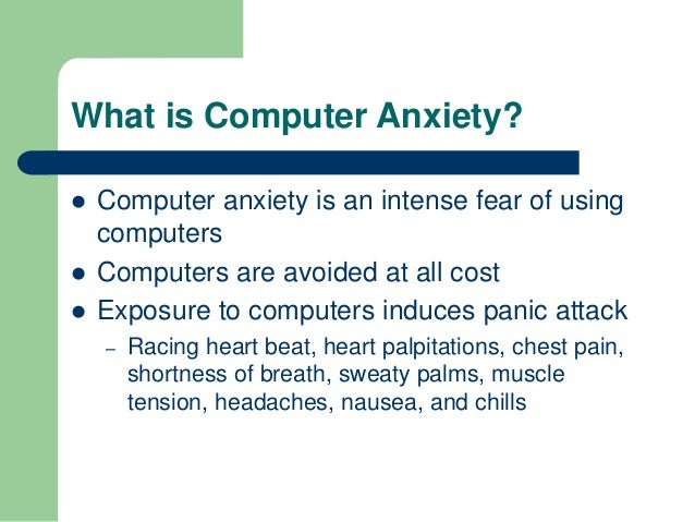 Computer Anxiety Slide 3