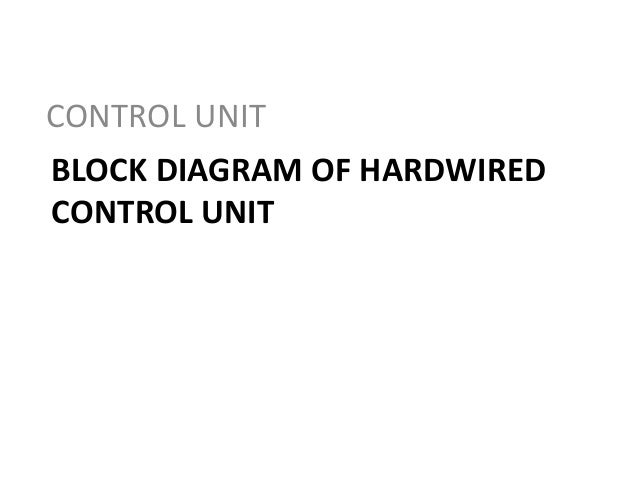 Block Diagram Of Hardwired Control Unit