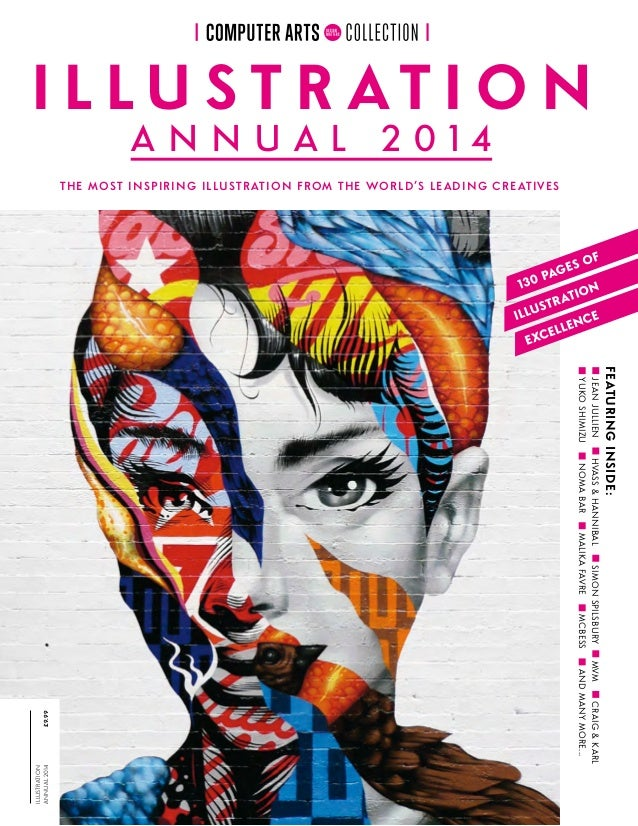 Illustration annual2014£9.99 the most inspiring illustration from the world's leading creatives featuringInside: JeanJulli...