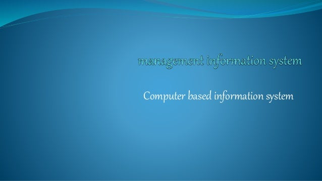 what is a computer based information system