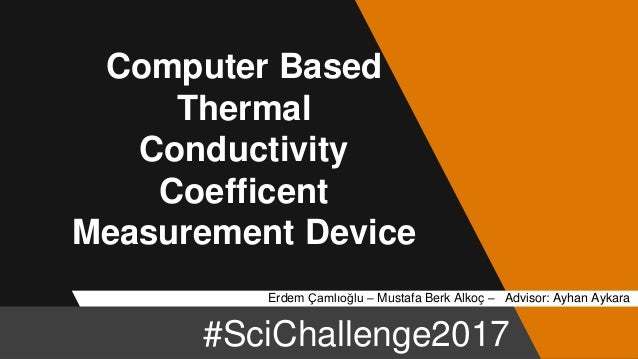 Computer Based Measuring Equipment : Computer based thermal conductivity coefficent measurement