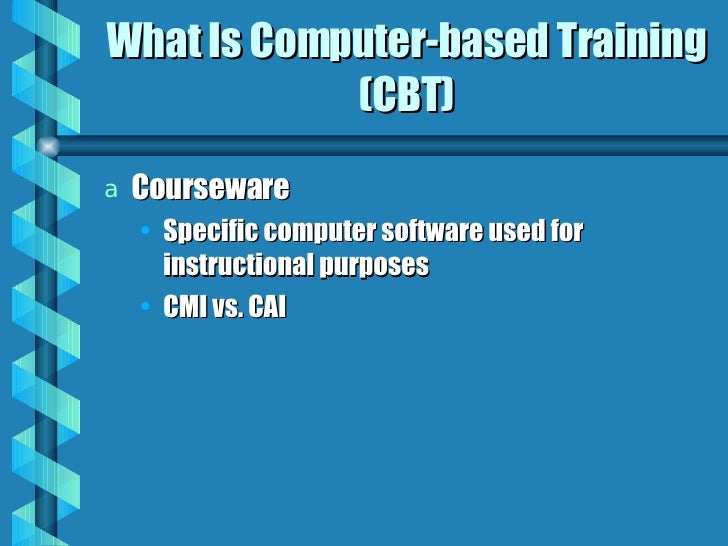 what is computer based training cbt