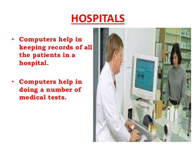 uses of computers in banks Use of computer in education sector education parallel has benefited with the computers from the inclusion of such technology making it easier for school students to improve while helping teachers to improve the way of teaching to the students.