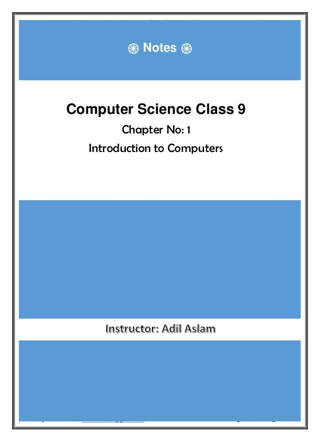 Computer Science Class 9th Chapter 1 Notes