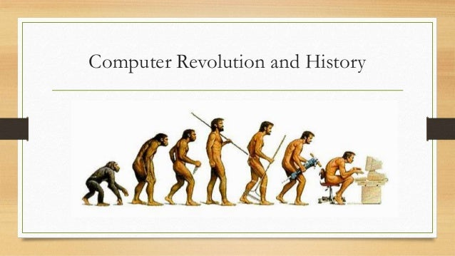 computer revolution Looking for computer revolution find out information about computer revolution the tremendous impact computers have on society there have been four computer.