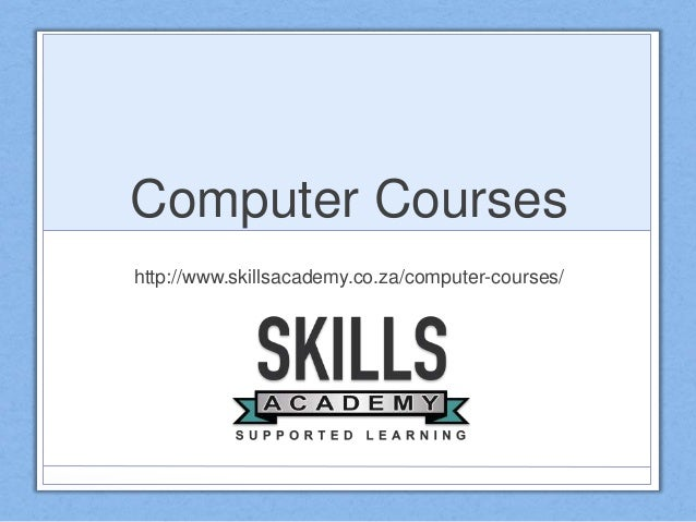 Computer Courses http://www.skillsacademy.co.za/computer-courses/