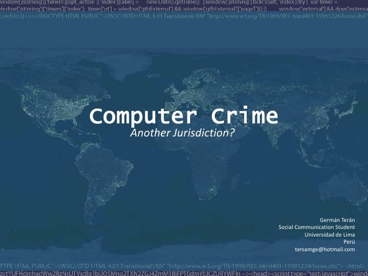 Computer Crime    Another Jurisdiction?                                                Germán Terán                       ...