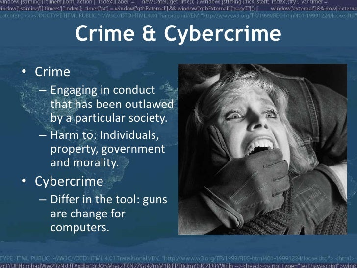 the history development and the future of computer crime There has been confusion on the criteria used to determine the definition of the term cyber crimes or computer crimes5some argued that, it is any crime that involves the use of computer some argued that, it is a crime in the presence of a computer6 however, some have criticized the categorization of cyber crime.