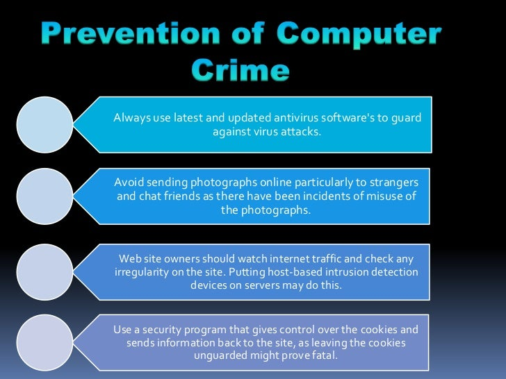 computer crimes Today computer or computer-related crime makes up perhaps a quarter of all crimes we see, says southern california high technology task force leader.
