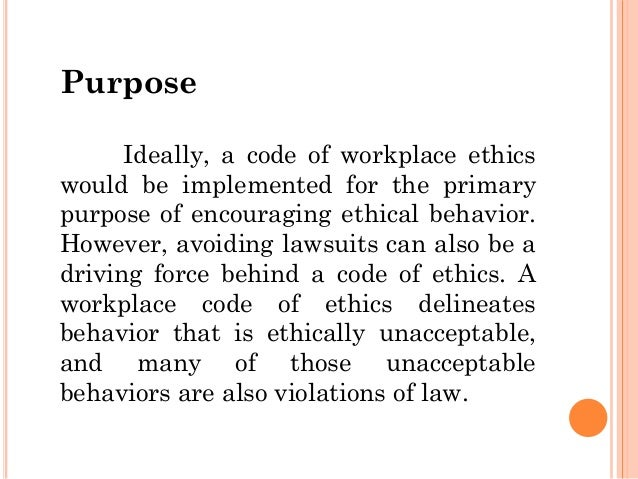 ethical behavior in workplace The 10 most common examples of unethical behavior  in the uk asked 1600  managers what they think is unethical behavior in a workplace  a clear set of  ethical guidelines that provides some boundaries to what is.