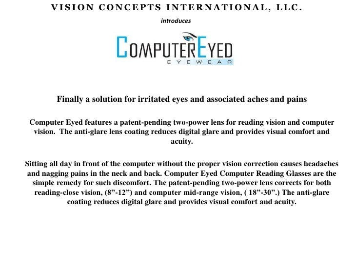 VISION CONCEPTS INTERNATIONAL, LLC.<br />introduces<br />Finally a solution for irritated eyes and associated aches and pa...