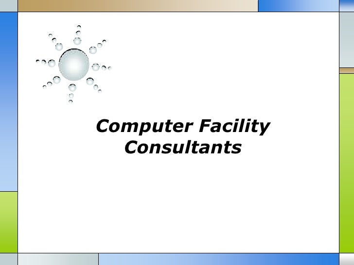 Computer Facility  Consultants
