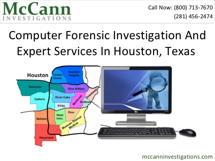 Call Now: (800) 713-7670                                   (281) 456-2474Computer Forensic Investigation And Expert Servic...