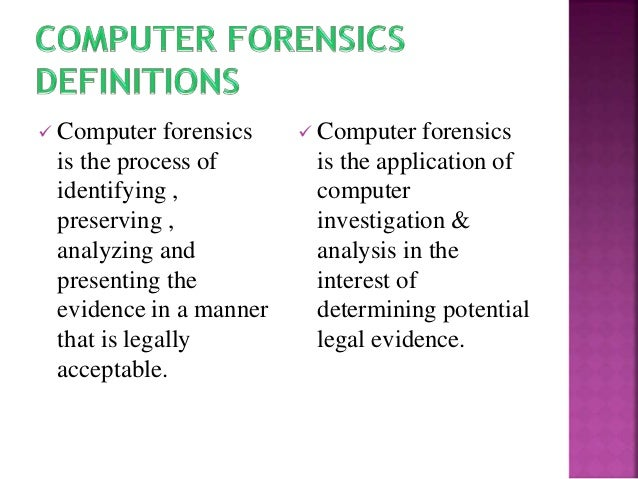 pros and cons computer forensics The pros and cons of disk cloning and imaging backups april 3, 2010  system can quickly be restored on the same computer after replacing a hard drive.