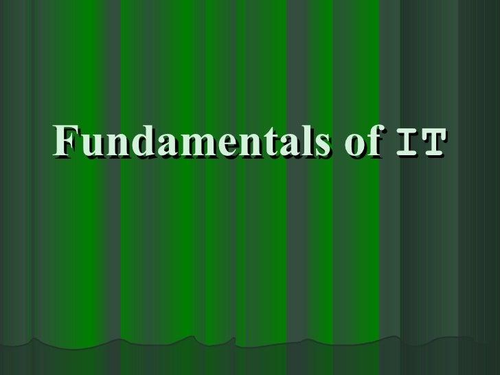 Fundamentals of  IT