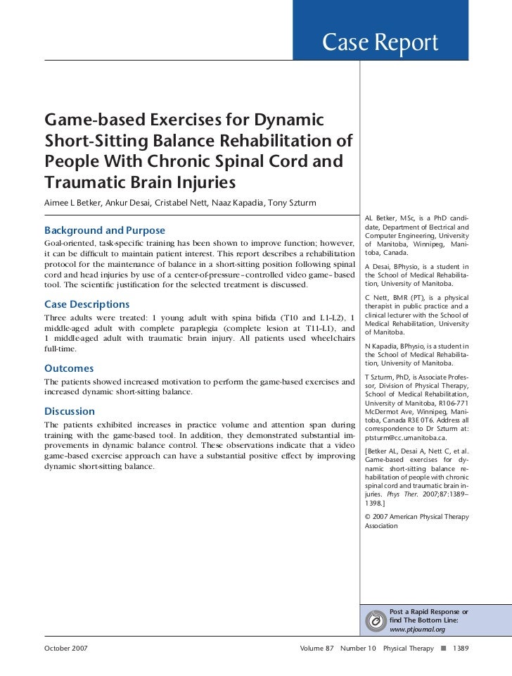 Case ReportGame-based Exercises for DynamicShort-Sitting Balance Rehabilitation ofPeople With Chronic Spinal Cord andTraum...