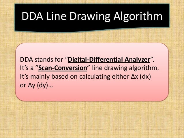Line Drawing Algorithm Dda : Computer graphics presentation