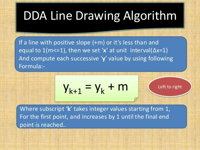 Line Drawing Using Dda Algorithm : Computer graphics presentation