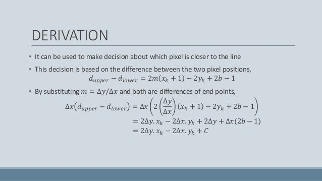 Line Drawing Algorithm Derivation : Computer graphics bresenham line drawing algorithm