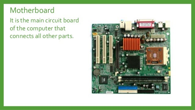 Product together with Neural Circuitry furthermore Six 6 Basic  ponents Of Your System Unit moreover Mother2 likewise puter Hardware Parts Functions. on basic components of a motherboard