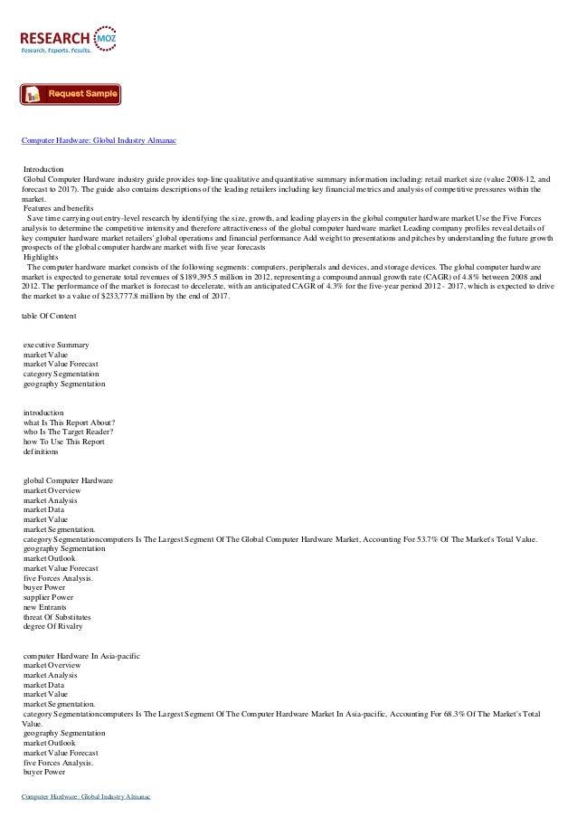 Computer Hardware: Global Industry Almanac  Introduction Global Computer Hardware industry guide provides top-line qualita...