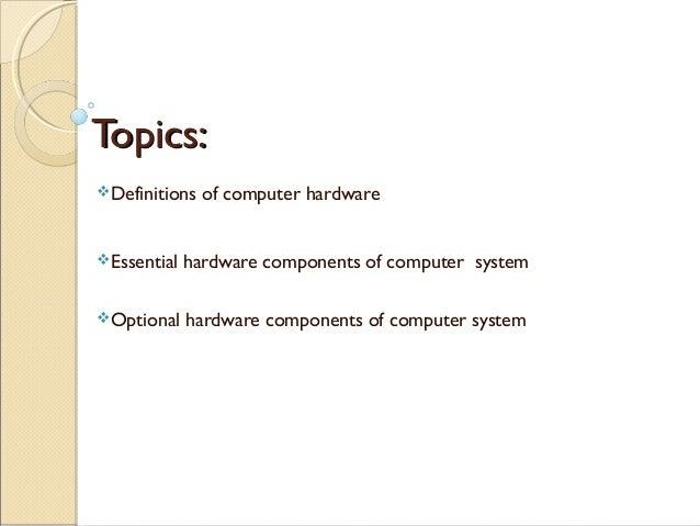 Computer hardware: a class presentation