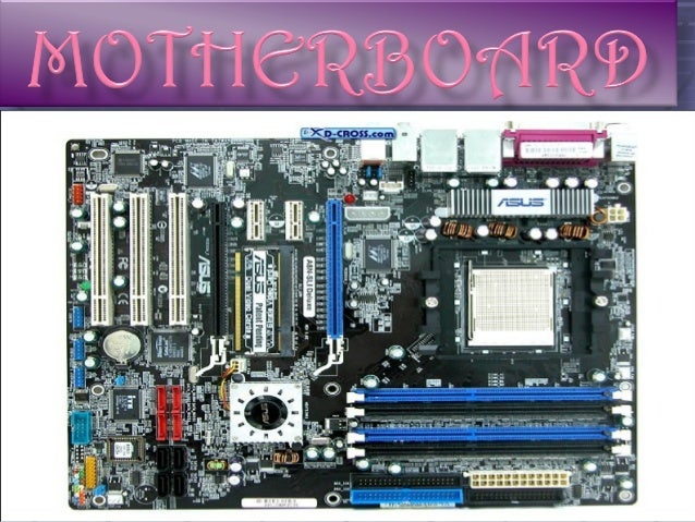 Basic Parts Of A Motherboard: Computer Hardware Component. Ppt
