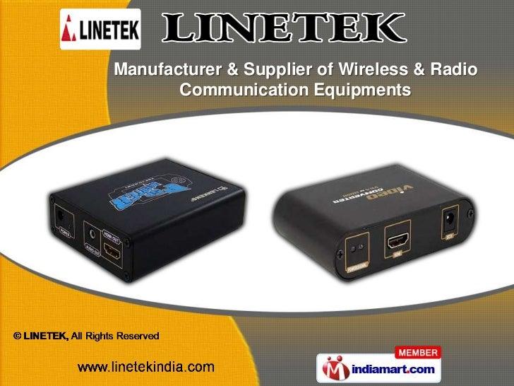 Manufacturer & Supplier of Wireless & Radio       Communication Equipments