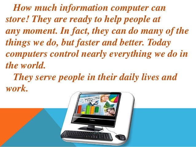 without computer our life Many people have admitted that they cannot live without the  part of human race's our lives life in the future,  by themselves with computer.