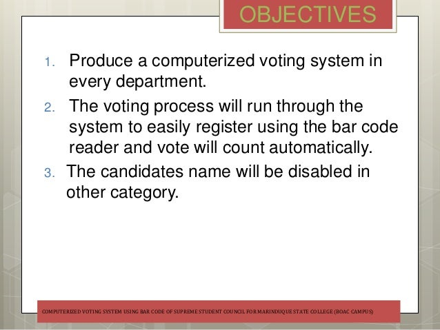 scope and delimitation of voting system Election and electoral process: (a case study of secret ballot system in nigeria) elections are means of making political choice by voting they are used in the selection of leader and in the determination of issue.